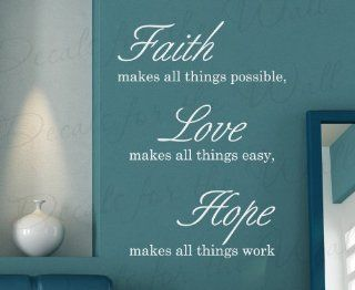 Faith Makes All Thing Possible Love Easy Work Hope   Inspirational Home Inspiring Religious God Bible   Decorative Vinyl Wall Decal Lettering, Decoration Quote Decor, Saying Sticker Art Mural Letters   Home Decor Product