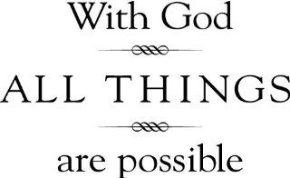 "With God All Things Are Possible (Size 20"" x 12.5"")   Wall and home scripture, lettering, quotes, images, stickers, decals, art, and more   Wall Decor Stickers"