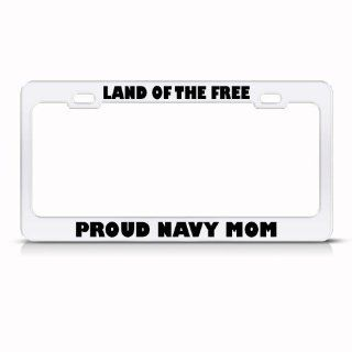 Land Of The Free Proud Navy Mom Metal Military License Plate Frame Tag Holder Sports & Outdoors