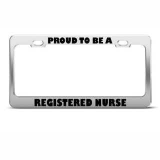 Proud To Be A Registered Nurse Career Profession License Plate Frame Holder Automotive