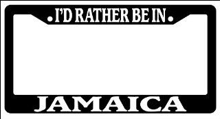 Black License Plate Frame I'd rather be in Jamaica Auto Accessory Novelty Automotive