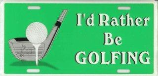 I'd Rather Be Golfing License Plate Automotive