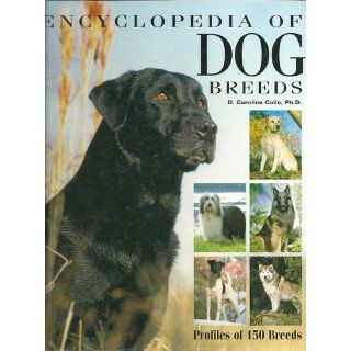 Barron's Encyclopedia of Dog Breeds Profiles of 150 Breeds D. Caroline Coile, Michele Earle Bridges 9780764150975 Books