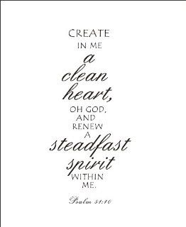 Create in me a clean heart, oh God and renew a steadfast spirit within me Vinyl wall art Inspirational quotes and saying home decor decal sticker steamss   Bedroom Romance Decor