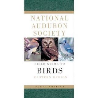 The National Audubon Society Field Guide to North American Birds Eastern Region 9780679428527