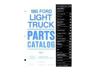 1985 Ford Truck Bronco Econoline Part Numbers Book Interchange Illustrations OEM