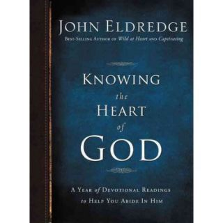 Knowing the Heart of God A Year of Daily Readings to Help You Abide in Him